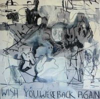 Gossia  ZIELASKOWSKA - Wish you were back again